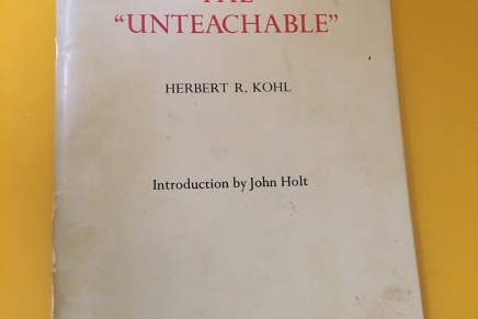 "Herbert Kohl, Teaching the ""Unteachable."""